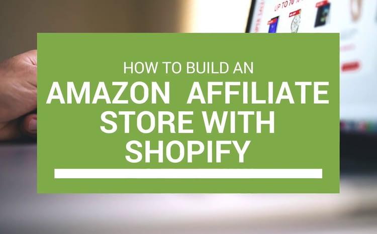 Amazon Affiliate Store Shopify